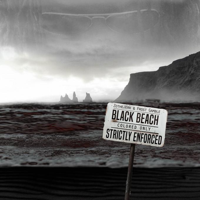 Press Release | Black Beach by ZotheJerk & Frost Gamble (22 Entertainment)